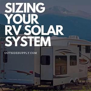 Sizing Your Rv Solar Power System