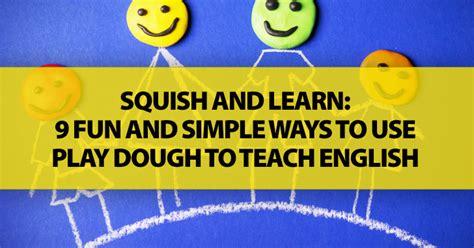 squish  learn  fun simple ways   play dough
