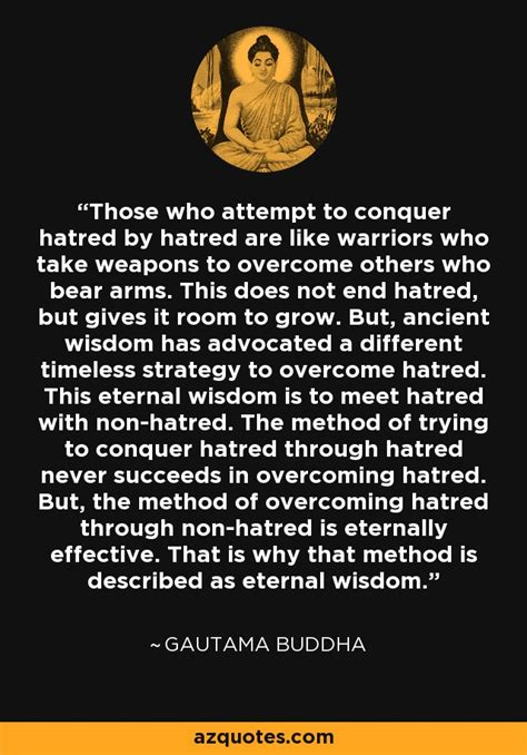 gautama buddha quote   attempt  conquer hatred
