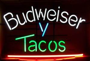 Budweiser Tacos Neon Beer Bar Sign Light