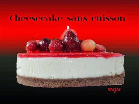 cuisiner sans cuisson les recettes de cheesecake sans cuisson et sans