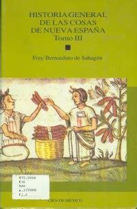 historia general de las cosas de la nueva espa 241 a iii librosm 201 xico mx