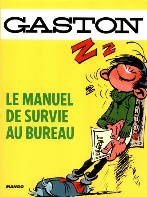 bureau humour gaston le manuel de survie au bureau andré franquin