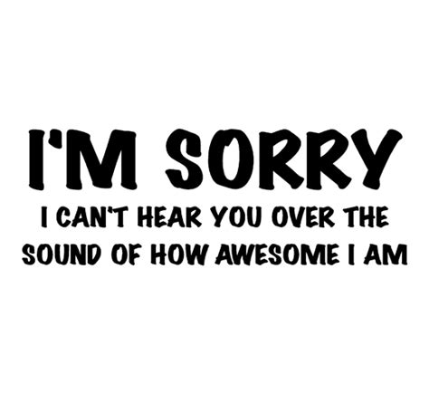 Im Awesome Quotes Quotesgram