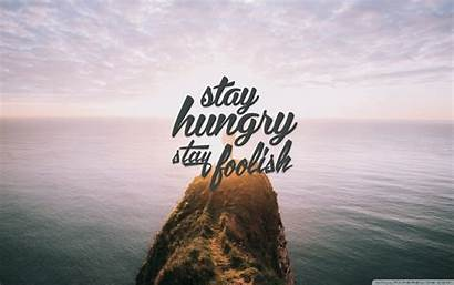 Stay Hungry Foolish Desktop Wallpapers Background Ultra
