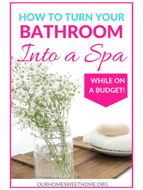 How To Turn Your Bathroom Into A Spa by Tidy And Home Archives Our Home Sweet Home