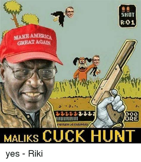 Cuck Memes - 25 best memes about cuck hunt cuck hunt memes