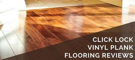 click lock vinyl plank flooring reviews   brands
