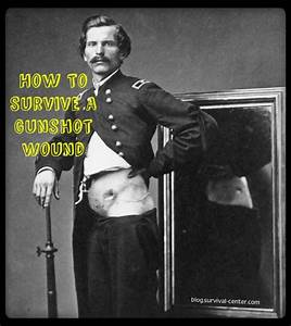 How To Survive A Gunshot Wound
