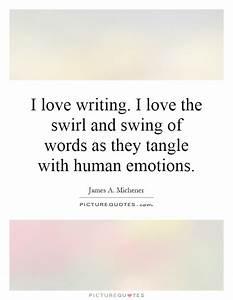 I love writing.... Swirl Quotes