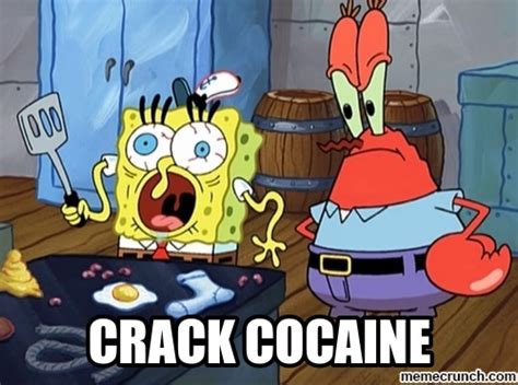 Crack Cocaine Meme - crack cocaine