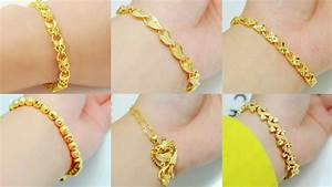 Gold Bracelet Designs For Women || TOP 25 Bracelets - YouTube