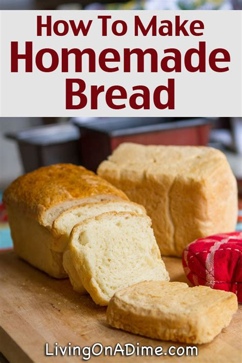 how to make bread how to make homemade bread easy step by step instructions and recipes