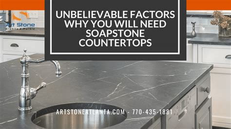 Why Is Soapstone Called Soapstone by Factors Why You Will Need Soapstone