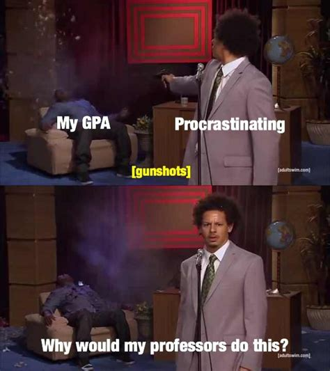 Eric Andre Memes - at this point in the semester who killed hannibal know your meme