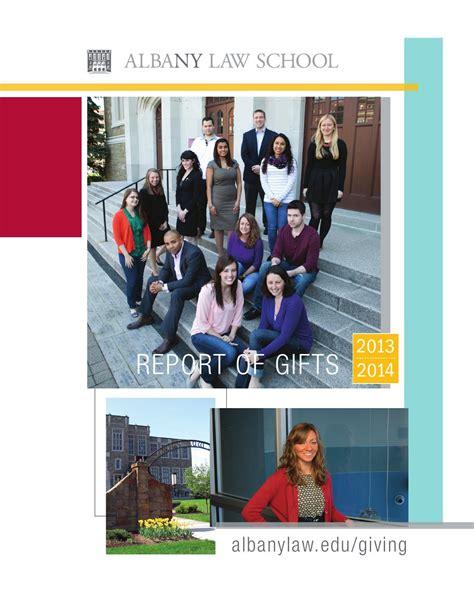 2014 reportofgiftsfinal by Albany Law School - issuu