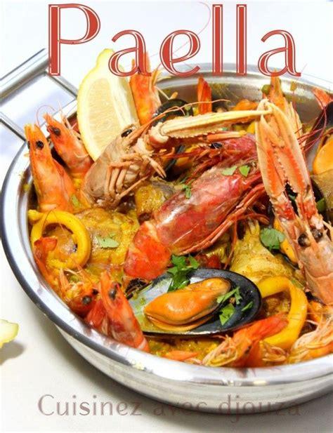 cuisiner une paella les 25 meilleures idées de la catégorie recette de paella