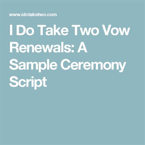 vow renewals a sle ceremony script we still do