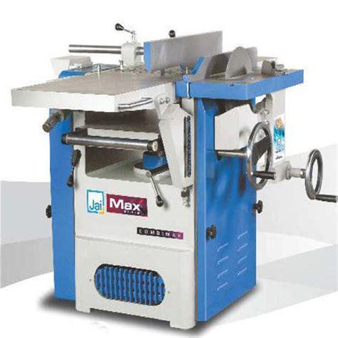 jai wood working machine combi planers modi traders