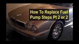 How To Replace The Fuel Pump  U0026 Filter On A Jaguar Xj8