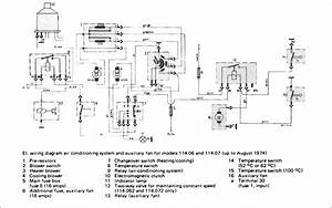 I U0026 39 M Looking For An Aux Fan Wiring Diagram For A 1972 W114 250  Nope  Just Need The Wiring Diagram