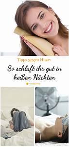 Tipps Gegen Hitze : tipps gegen hitze so schlaft ihr gut in hei en n chten ~ A.2002-acura-tl-radio.info Haus und Dekorationen
