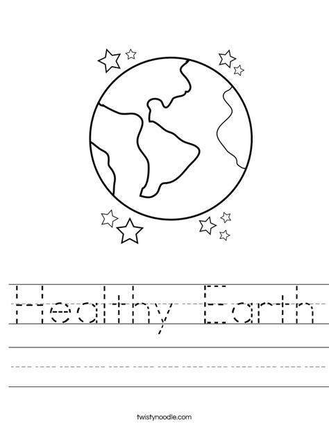 Healthy Earth Worksheet  Twisty Noodle