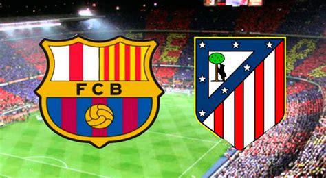 VER Barcelona vs. Atlético de Madrid EN VIVO ONLINE ...