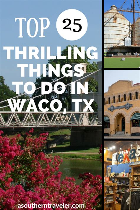waco texas travel tx things vacations places vacation roadtrip spots thrilling destinations usa magnolia visit explore downtown heart canada swinger
