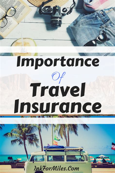 The Importance Of Travel Insurance - Ink For Miles ...