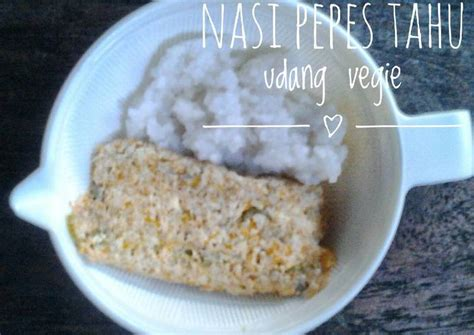 Tidak pedas sedikit pedas pedas. Resep Mpasi pepes tahu udang vegie + nasi lembek oleh Ais ...