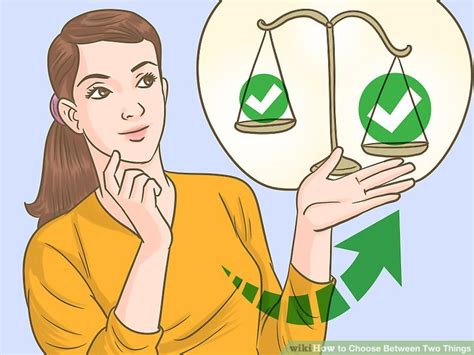 3 ways to choose between two things wikihow