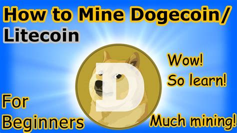 How to Mine Dogecoin Cryptocurrency - for Beginners - YouTube
