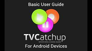 Tvcatchup Basic Android User Guide
