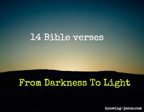 bible verses about light and darkness 17 best images about bible study on pinterest scripture