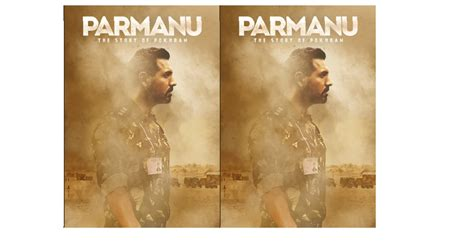 parmanu  story  pokhran released   posters