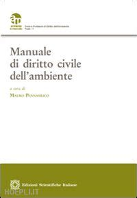 libreria pennasilico manuale di diritto civile dell ambiente pennasilico m