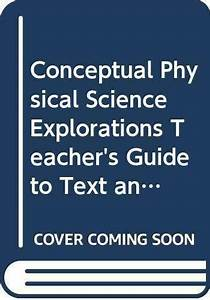 Conceptual Physical Science Explorations  Teacher U0026 39 S Guide