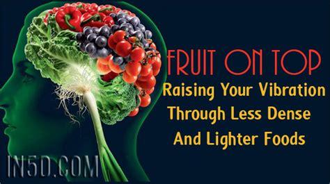 fruit  top raising  vibration   dense