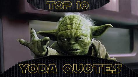 top   yoda quotes  star wars youtube