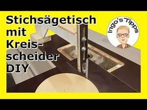 Stichsägetisch Selber Bauen : stichs getisch mit kreisschneidevorrichtung selber bauen schnell und einfach diy ingostipps ~ Watch28wear.com Haus und Dekorationen