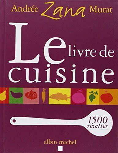 livre de cuisine gratuit le pdf gratuit et libre le livre de cuisine