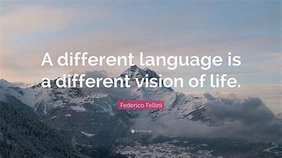 Different Language Vision Quote Wallpapers Federico Fellini