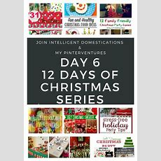 12 Days Of Christmas  Festive Holiday Party Ideas