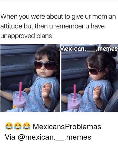 Mexican Mom Memes - 25 best memes about mexican meme mexican memes
