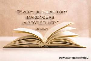 Every life is a... Life Story Book Quotes