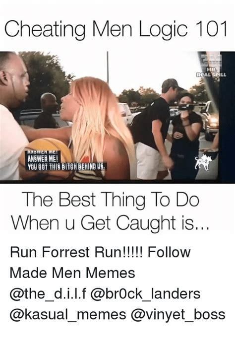 Cheating Men Meme - 25 best memes about logic 101 logic 101 memes