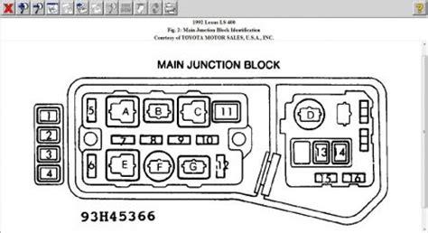 1992 Lexu Ls400 Fuse Box Diagram by 1992 Lexus Ls 400 Need A Lexus Ls400 Fuse Box Diagram With