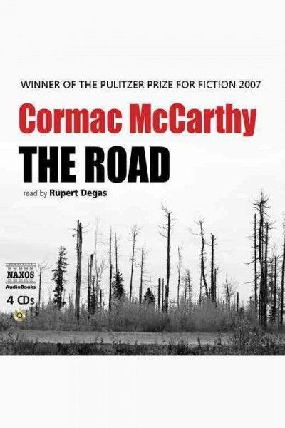 Cormac Mccarthy Best Books 28 Best The Road Cormac Mccarthy Images On