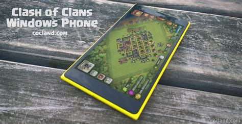 clash of clans for windows phone windows hive